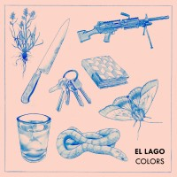 "Like a Current of Sprent Stars – El Lago's Incomparable Debut ""Colors"""