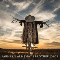 "Written with a Switchblade on a Fallen Tree – Brother Dege's ""Farmer's Almanac"""
