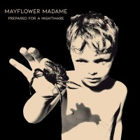 "Shuddering with Power – Mayflower Madame's Accomplished Second LP ""Preparing For A Nightmare"""