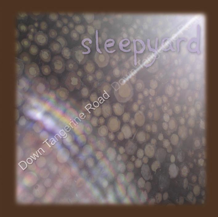 A Life-Affirming Blast of Indie Rock Gospel–Sleepyard's Down Tangerine Road