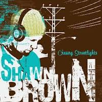 Bay Area Blue-Eyed Soul: Shawn Brown's Chasing Streetlights
