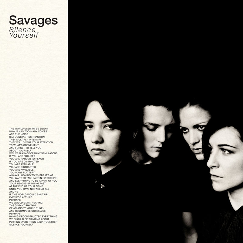 Lean, Angry, Polished And Pointedly Defiant: Savages' Silence Yourself