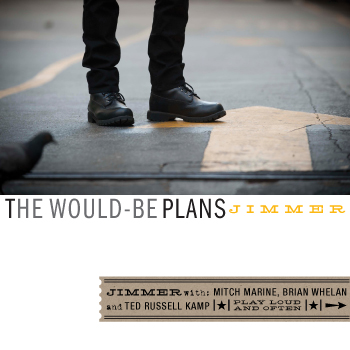 A Magical Record That Sounds Like Love Feels: Jimmer's The Would-Be Plans