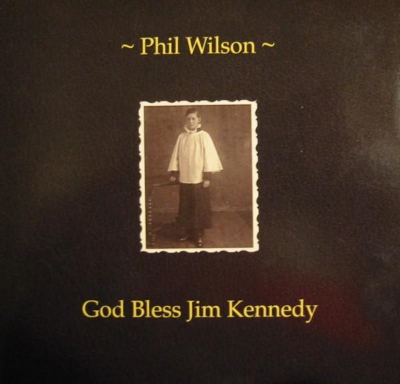 I Feel Alive Beyond Compare: Phil Wilson of The June Brides' God Bless Jim Kennnedy