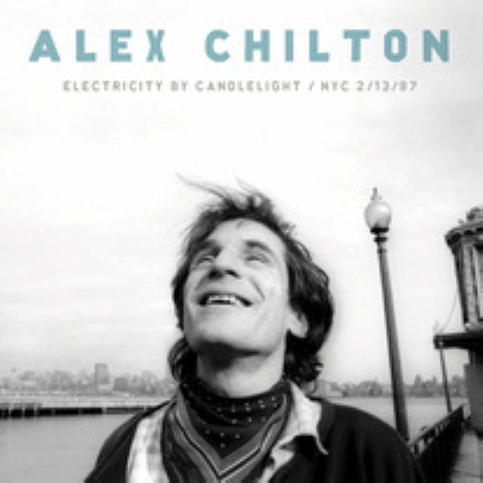 """Immortal Charm – Alex Chilton and """"Electricity By Candlelight"""""""