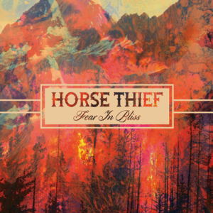 "Trouble at the Bakery–Horse Thief's ""Fear in Bliss"""
