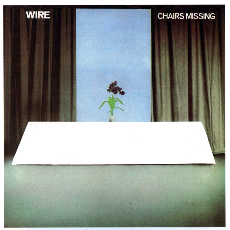 "Everyone Stopped In Their Tracks – Wire's ""Chairs Missing"""