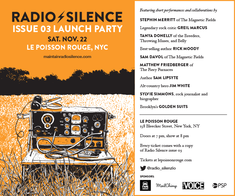 Stephin Merritt, Greil Marcus, Sam Lipsyte and the Golden Suits Headline Radio Silence's Release Party