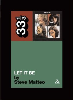 Let's Experiment: Steve Matteo's Look at The Beatles' Let It Be