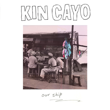 "Stereo Embers' Track of the Day: Kin Cayo's ""Our Ship"""