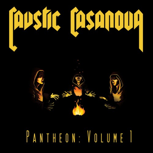 Inspired Eclecticism: Pantheon: Volume 1 by Caustic Casanova