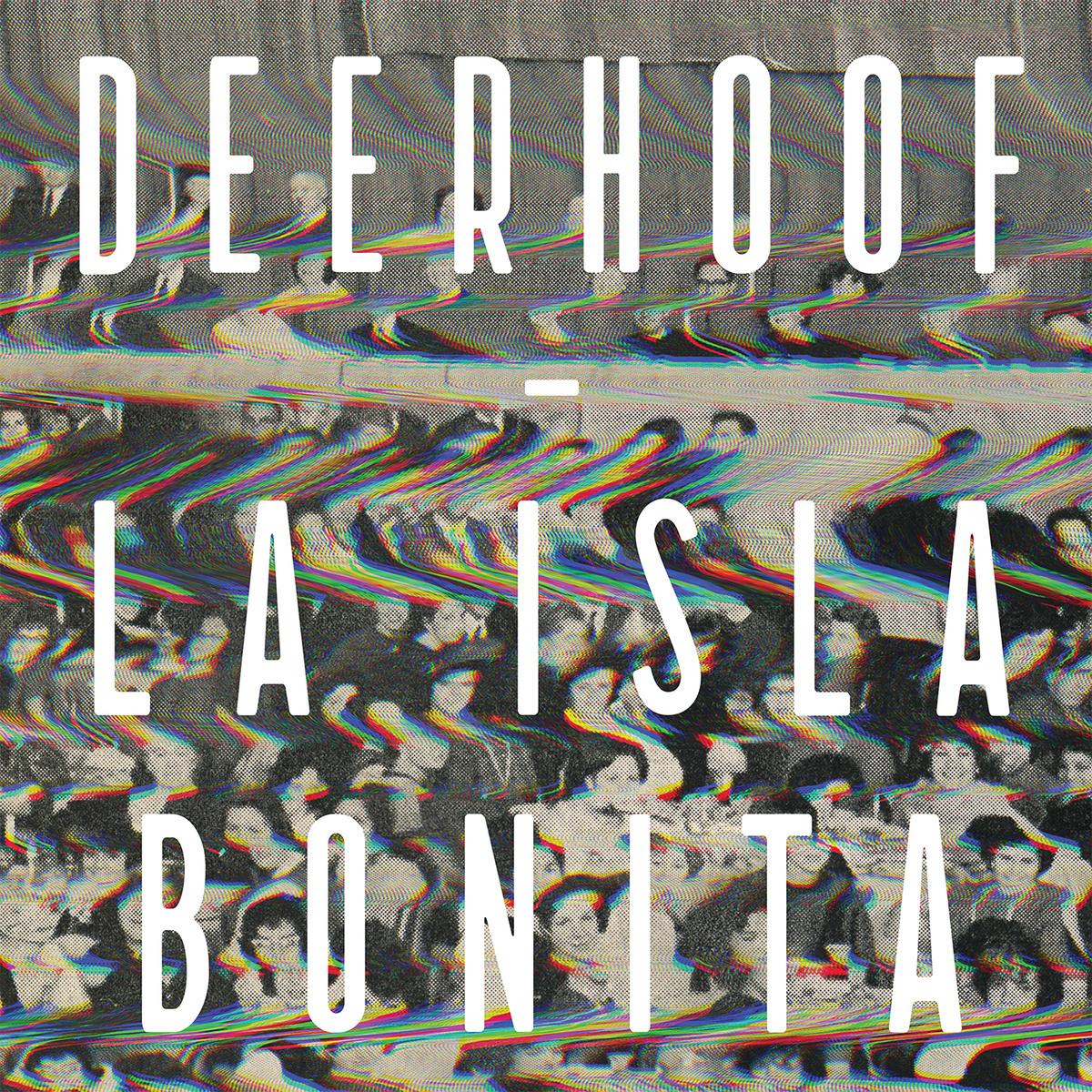 """Time Doesn't Really Survive – Deerhoof's """"La Isla Bonita"""""""