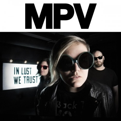 "Always in the Pocket: ""In Lust We Trust"" by MPV"