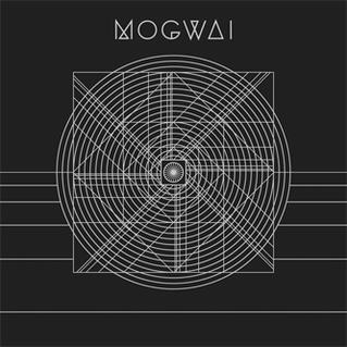 """No Medicine for Regret"": Mogwai's Music Industry 1. Fitness Industry 2."