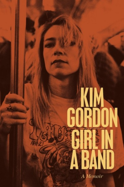 "Everything She's Given Us: ""Girl in a Band"" by Kim Gordon"