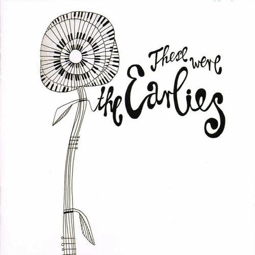 1714223_131026000134_Earlies_-_These_were_the_Earlies_-_CD_front
