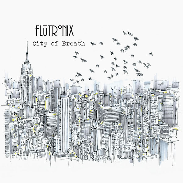 """Like a Storm"": ""City of Breath"" EP by Flutronix"