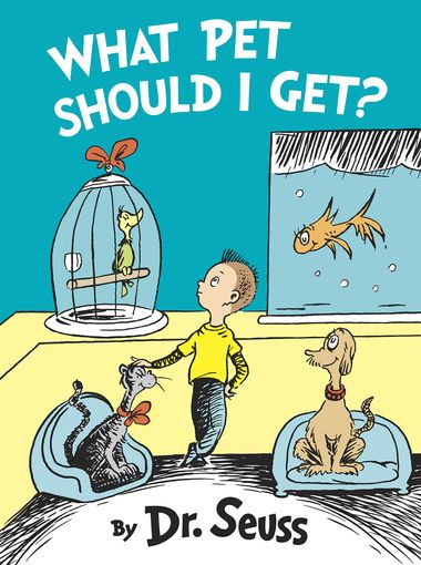 Chaotic Velocity Filled With Enduring Charm: Dr. Seuss' What Pet Should I Get?