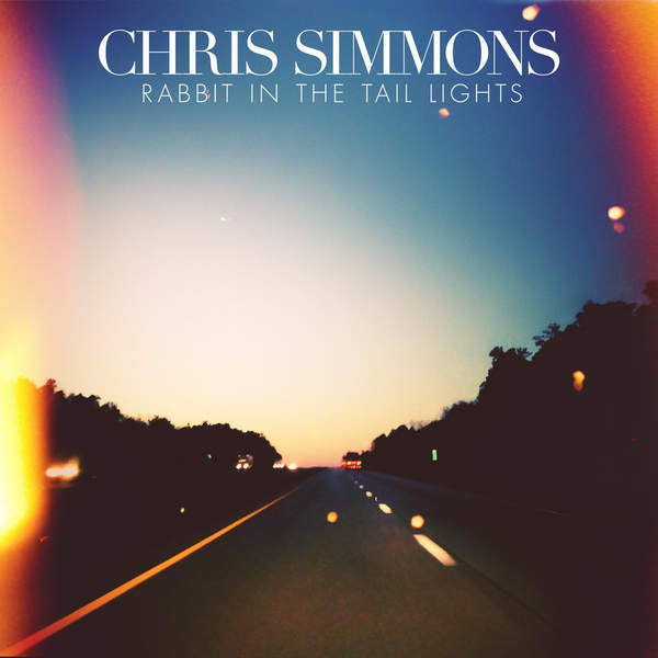 "Track Of The Day–Chris Simmons' ""Rabbit In The Tail Lights"""
