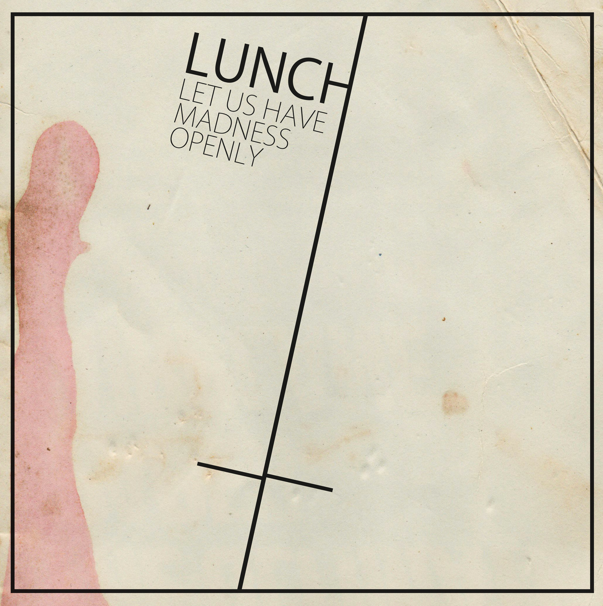 "Dark Jubilance and Wild Precision – LUNCH's ""Let Us Have Madness Openly"""