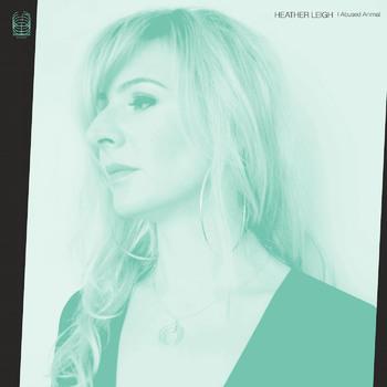 "Standing Apart – Heather Leigh's ""I Abused Animal"""