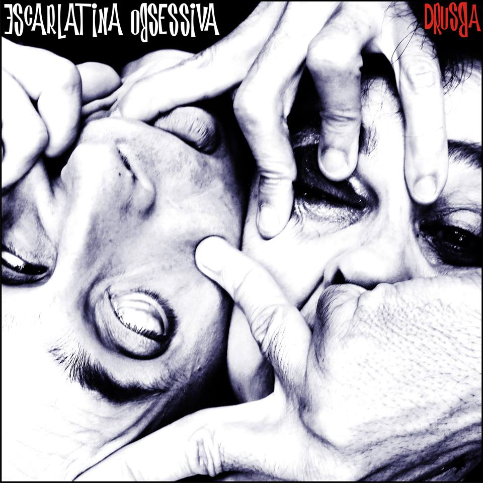 "A Case of Scarlet Fever You're Going to WANT to Catch – Escarlatina Obsessiva's ""Drusba"""