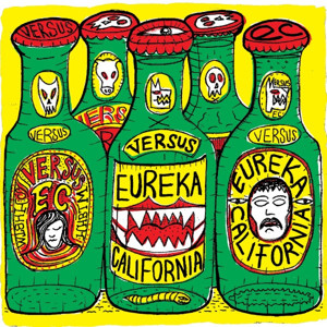 "Poetry Written in Thunder and Corrugated Regret – ""Versus"" by Eureka California"