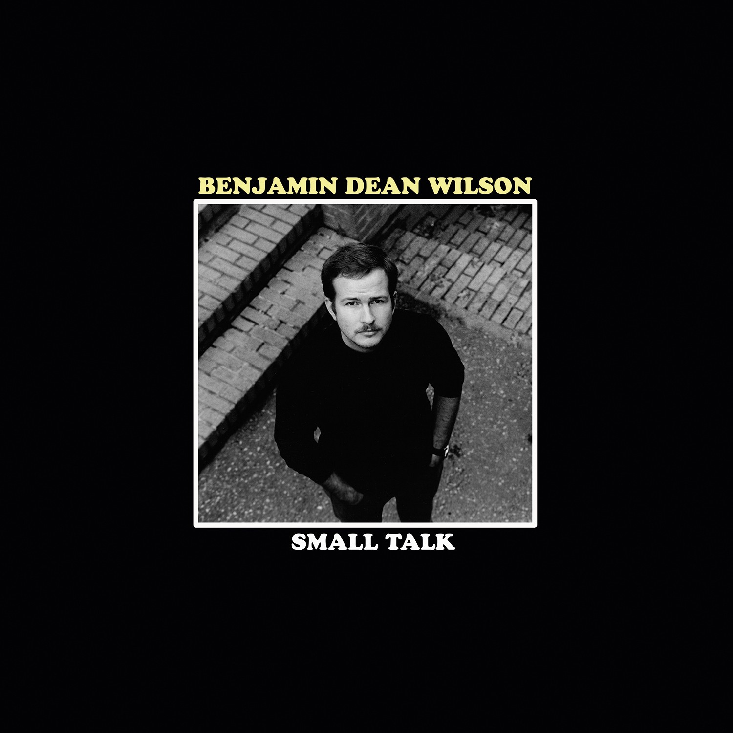 "Far More Neil than Paul Simon – Benjamin Dean Wilson's Astonishing Debut ""Small Talk"""