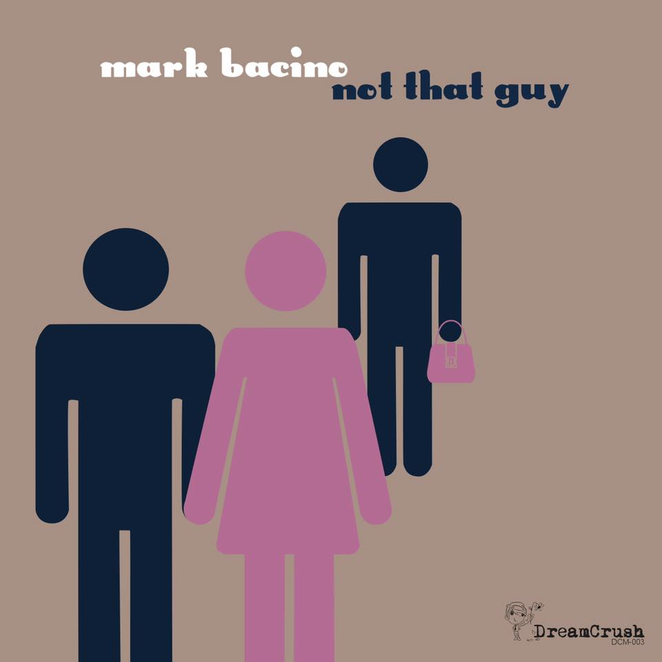 "Stereo Embers' TRACK OF THE DAY: Mark Bacino's ""Not That Guy"""