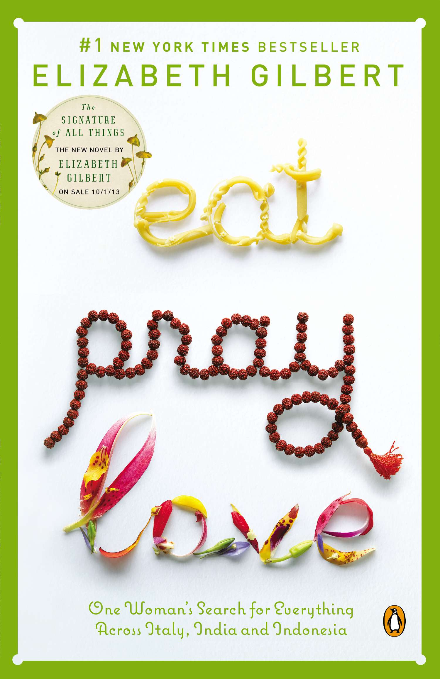 Eat, Pray, Love, Divorce And Judge: Let's Lay Off Elizabeth Gilbert