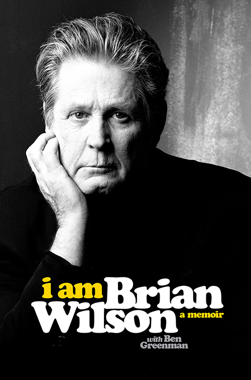 "Love and Mercy: A Review of ""I Am Brian Wilson: A Memoir"" by Brian Wilson, with Ben Greenman"