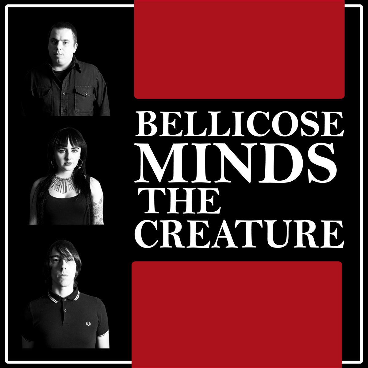 "Bruising Elegance – Bellicose Minds' ""The Creature"""