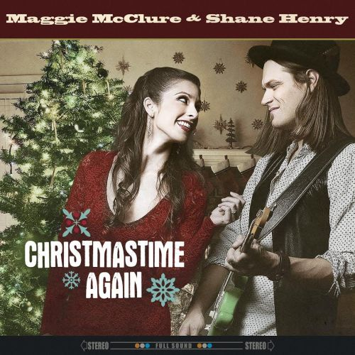 "Maggie McClure & Shane Henry Duet On Holiday Single ""Christmastime Again"""
