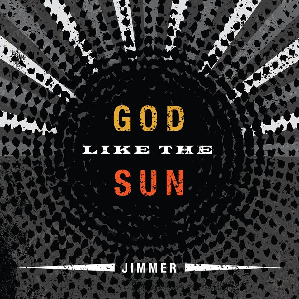 Letting Light Fill The Room: Jimmer's God Like The Sun
