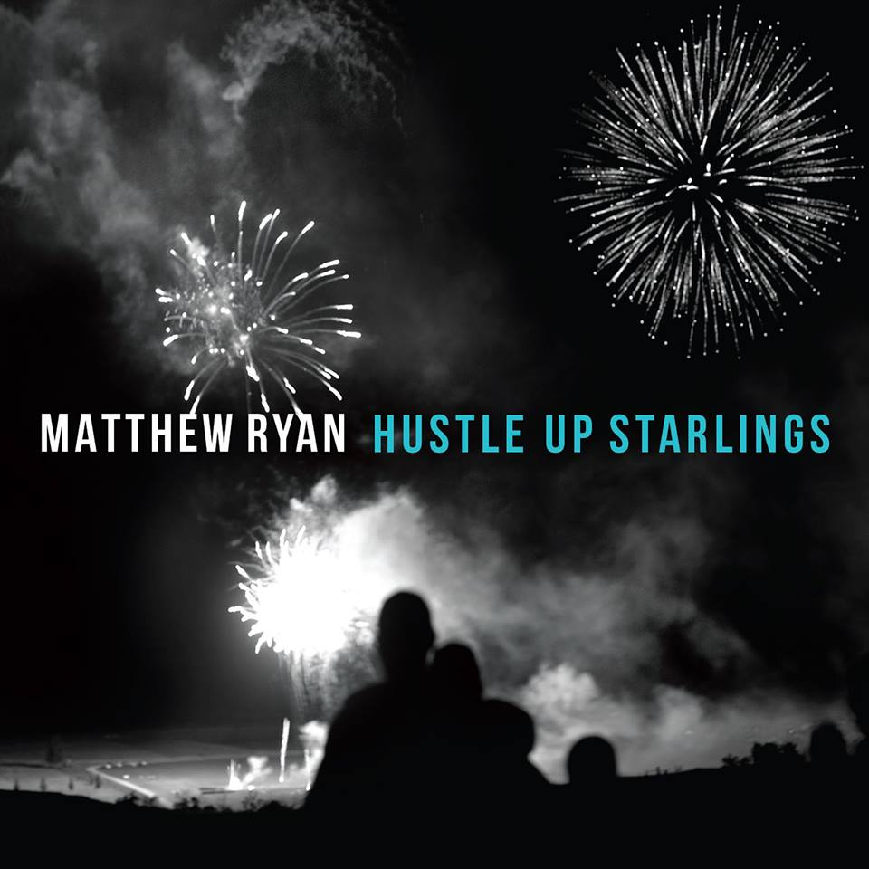 Matthew Ryan Eyes May Release For New Album Hustle Up Starlings
