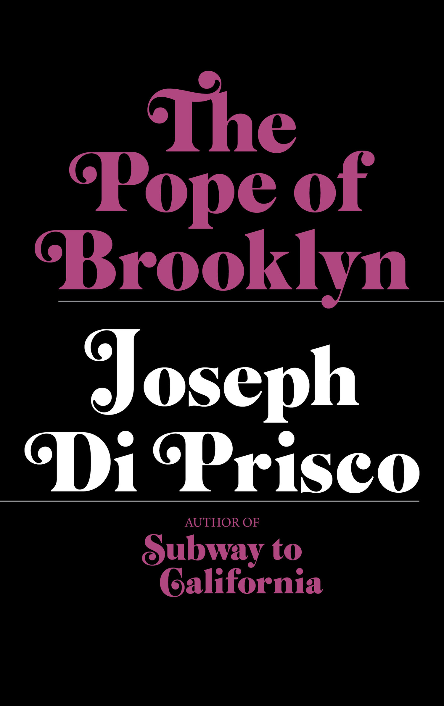 Fathers, Sons And Little Scraps Of Wisdom: Joseph Di Prisco's The Pope Of Brooklyn