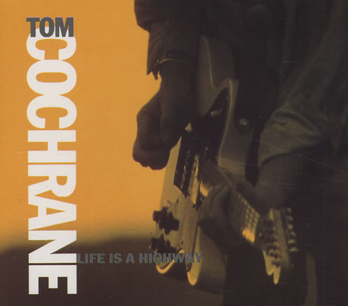 Life Is a Highway: On Tom Cochrane and the Uses of Cliché