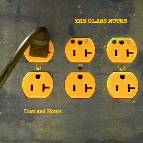 What It Sounds Like To Be Alive: The Glass Notes' Dust And Hours