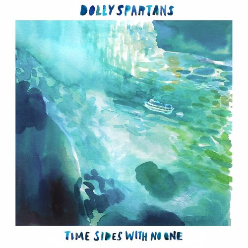 Dealing With Life And Loss: Dolly Spartans' Time Sides with No One EP