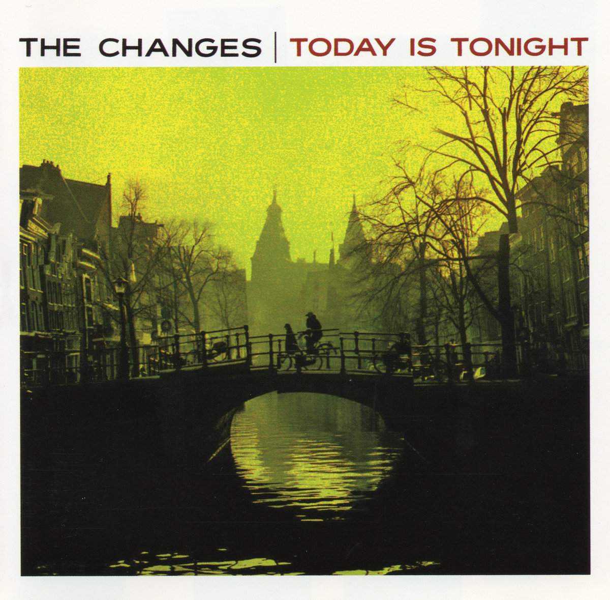 Pop Gets Its Saunter Back: The Changes' Today Is Tonight