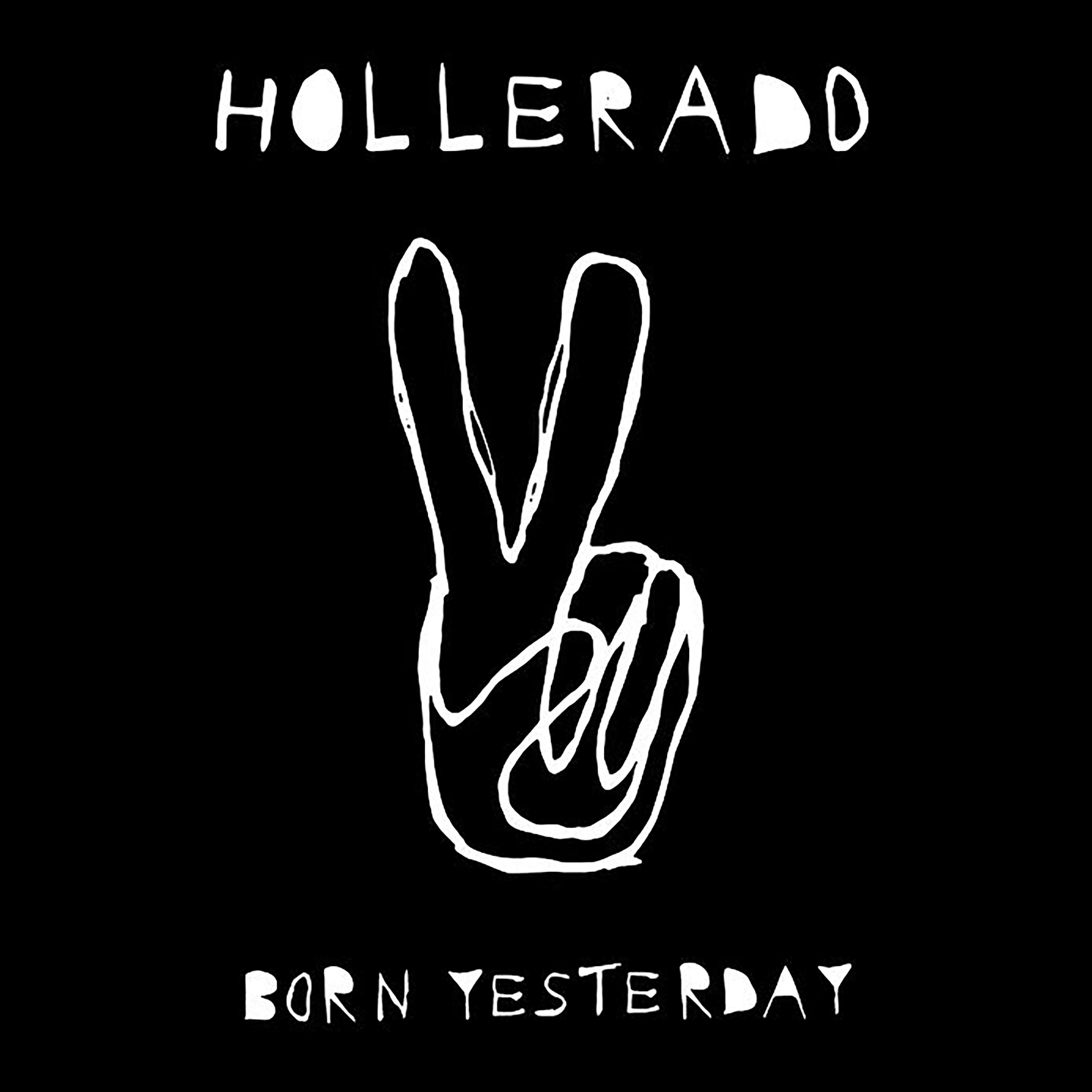 Surging With Anthems: Hollerado's Born Yesterday