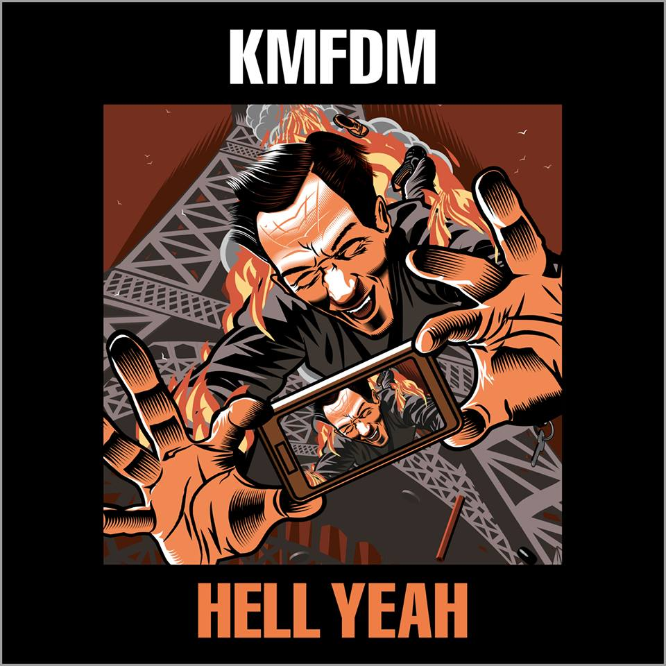 KMFDM's Hell Yeah Out August 18