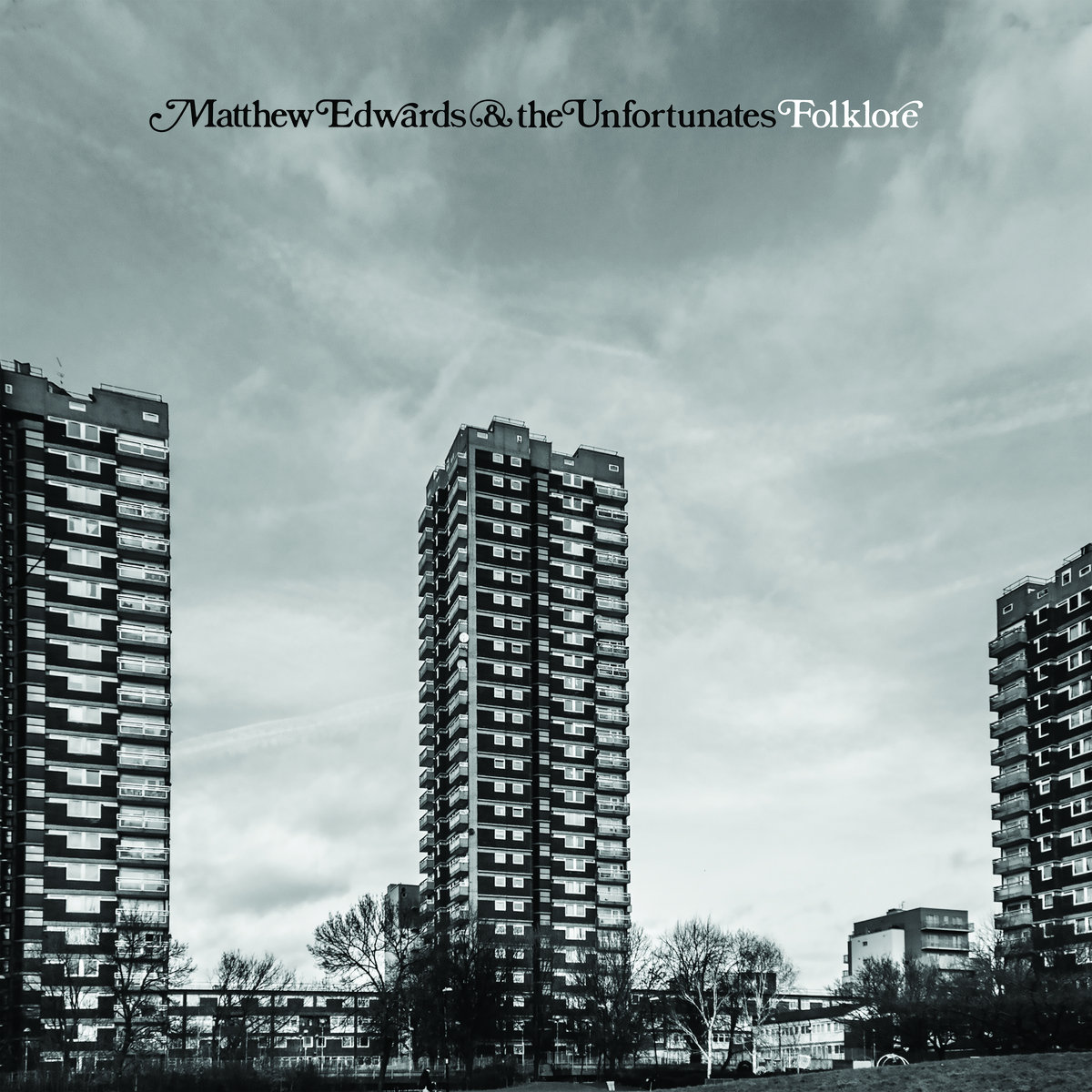 """Gently Unflinching – """"Folklore"""" from Matthew Edwards and the Unfortunates"""