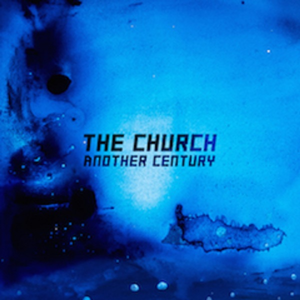 "The Church Return With New Single ""Another Century"""