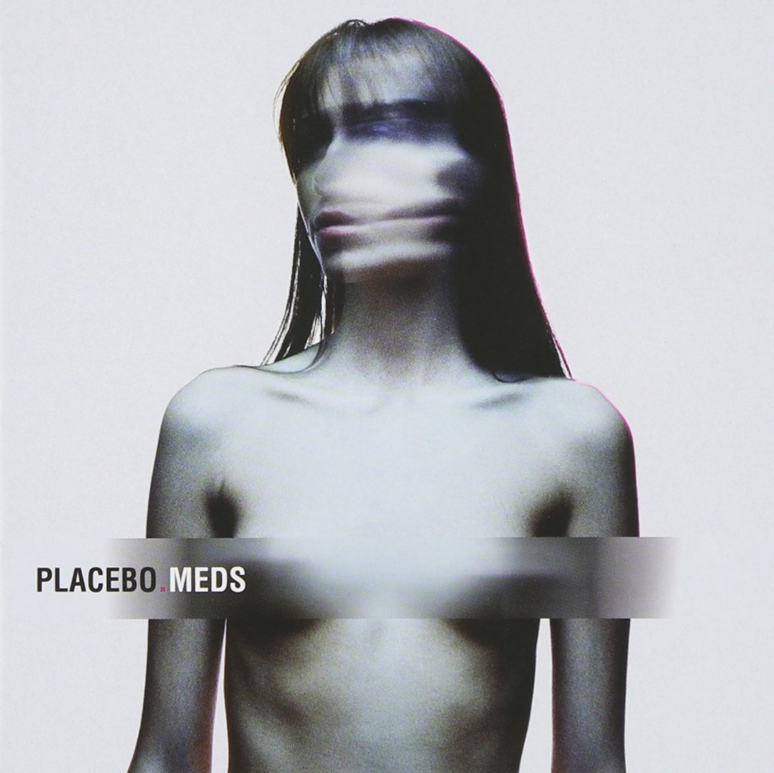Aching Like An Empty Apartment At Midnight: Placebo's Meds