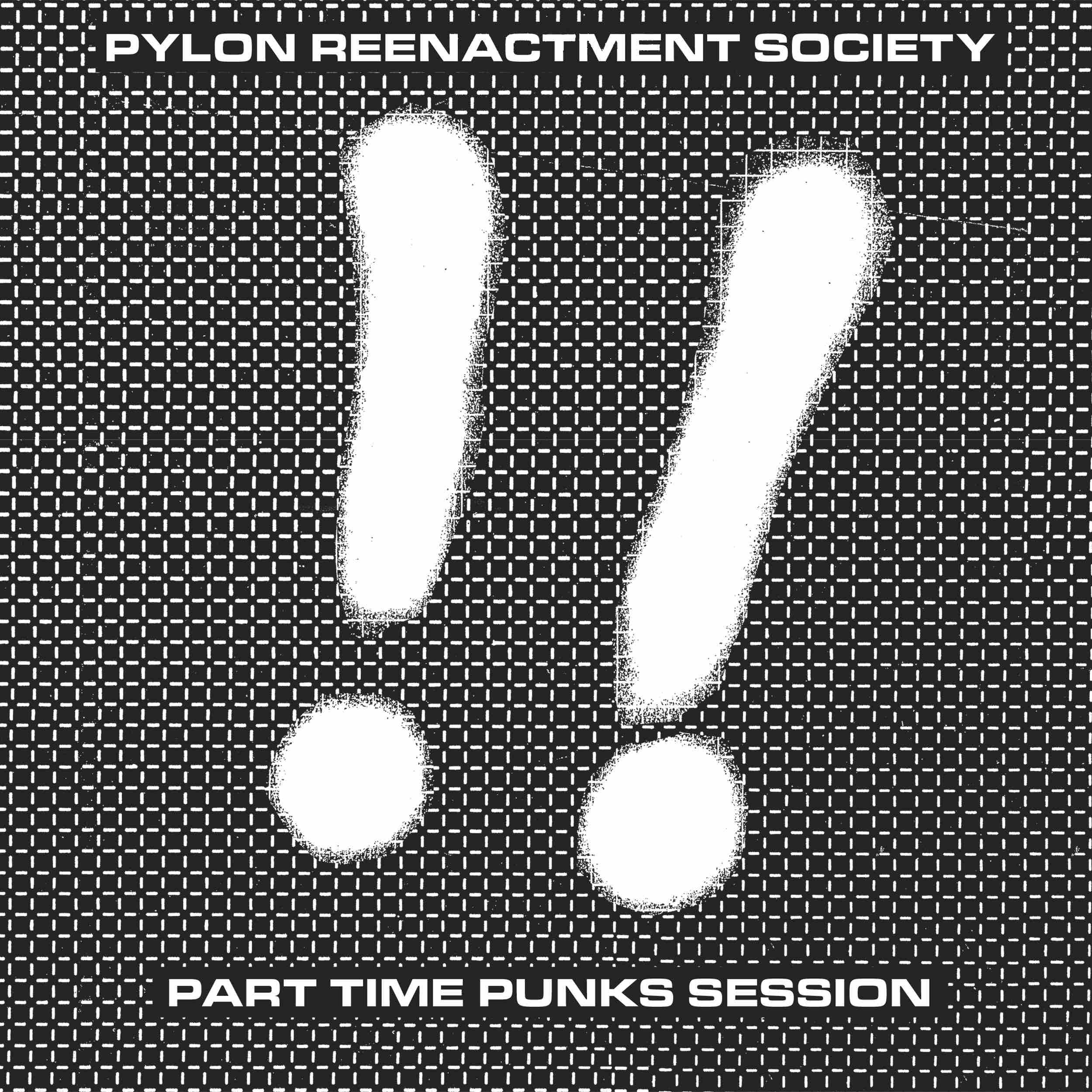 Subversive And Angular: Pylon Reenactment Society's Part Time Punks Session