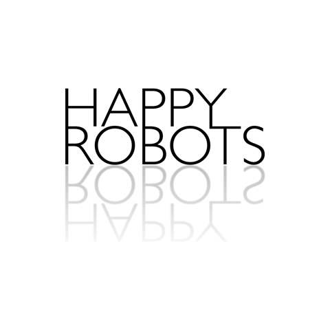 Happy Robots Records: Putting Out Music That You Love Is What It's All About