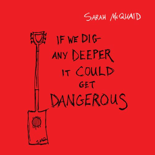 "Stereo Embers' Song Premiere: Sarah McQuaid's ""If We Dig Any Deeper It Could Get Dangerous"""