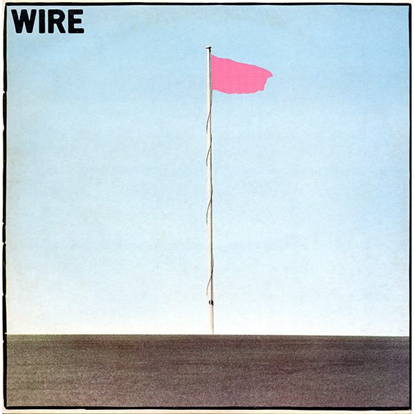 Wire Ready Reissues Of Pink Flag, Chairs Missing and 154