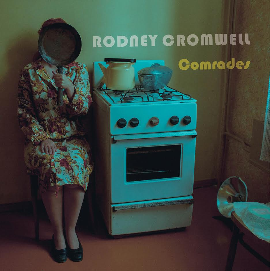 "Stereo Embers' TRACK OF DAY: Rodney Cromwell ""Comrades"""